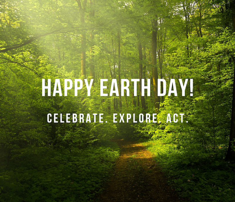 "Text reads ""Happy Earth Day!"" with forest light and dirt path surrounded by foliage"