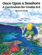 Once Upon a Seashore: A Curriculum Guide for Grades K-6