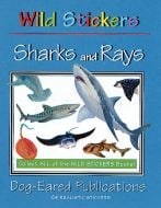 Sharks and Rays (Wild Stickers Series)