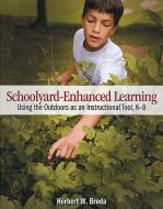 Schoolyard-Enhanced Learning: Using the Outdoors as an Instructional Tool, K-8