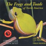 Frogs and Toads of North America (The): A Comprehensive Guide to Their Identification, Behavior, and Calls (With CD)