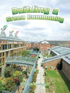 Building a Green Community (Energy Revolution Series)