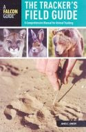 Tracker's Field Guide (The): A Comprehensive Manual for Animal Tracking