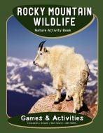Rocky Mountain Wildlife Nature Activity Book.