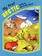 My First Arctic Nature Activity Book.
