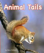 Animal Tails (Animal Senses & Anatomy Series)