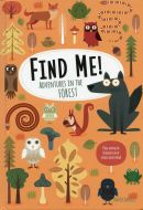 Find Me! Adventures in the Forest