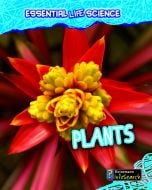 Plants (Essential Life Science Series)
