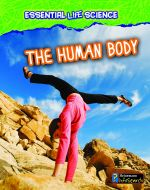 Human Body, The (Essential Life Science Series)
