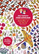 Butterflies of the World (My Nature Sticker Activity Book Series)