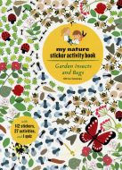 Garden Insects & Bugs (My Nature Sticker Activity Book Series)