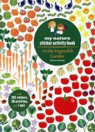 In The Vegetable Garden (My Nature Sticker Activity Book Series)