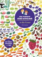 In the Forest (My Nature Sticker Activity Book Series)