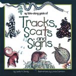 Take-Along Guide to Tracks, Scats and Signs