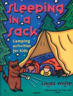 Sleeping in a Sack: Camping Activities for Kids