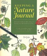 Keeping a Nature Journal: Discovering a Whole New Way of Seeing the World Around You