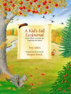 Kid'S Fall Ecojournal (A), With Nature Activities For Exploring The Season
