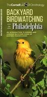 Backyard Birdwatching in Philadelphia (All About Birds Pocket Guide®)