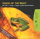 Voices of the Night: The Calls of the Frogs and Toads of Eastern North America, 36 Species (CD)