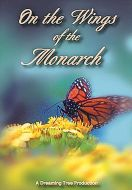 On the Wings of the Monarch (DVD)