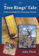 Tree Rings' Tale (The): Understanding Our Changing Climate