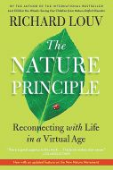 Nature Principle (The), Reconnecting With Life In A Virtual Age