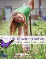 Moving the Classroom Outdoors: Schoolyard-Enhanced Learning in Action