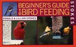 Bird Feeding (Stokes Beginner's Guide®)