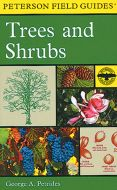 Trees and Shrubs of Northeast and North Central US and Southeast and South Central Canada (Peterson Field Guide®)