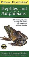 Reptiles and Amphibians (Peterson First Guide®)