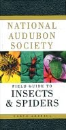 Field Guide to Insects & Spiders (National Audubon Society®)