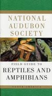 Field Guide to Reptiles and Amphibians (National Audubon Society®)