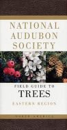 Field Guide to Trees, Eastern Region (National Audubon Society®)