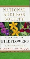 Field Guide to Wildflowers, Eastern Region (National Audubon Society®)