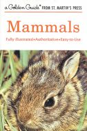 Mammals (Golden Guide®)