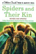Spiders and Their Kin (Golden Guide®)