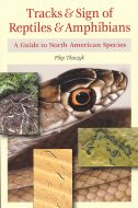 Tracks & Sign of Reptiles & Amphibians: A Guide to North American Species
