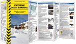 Extreme Cold Survival (A Disaster Survival Guide®)