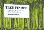 Tree Finder: A Manual for the Identification of Trees by Their Leaves (Eastern North America)