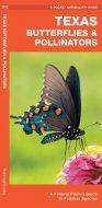 Texas Butterflies & Pollinators (Pocket Naturalist® Guide)