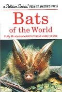 Bats of the World (Golden Guide®)