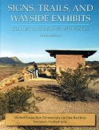 Signs, Trails, and Wayside Exhibits: Connecting People and Places (3rd Edition)
