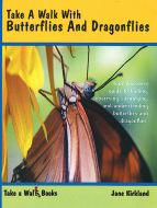 Take A Walk With Butterflies And Dragonflies