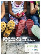 Nature-Based Preschool Professional Practice Guidebook