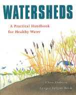 Watersheds, A Practical Handbook For Healthy Water