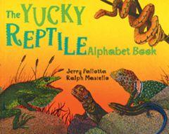 Yucky Reptile Alphabet Book (The)