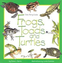 Take-Along Guide to Frogs, Toads and Turtles