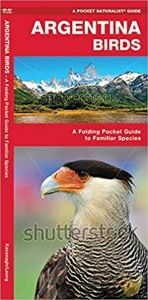 Argentina Birds (Pocket Naturalist® Guide)