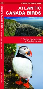 Atlantic Canada Birds (Pocket Naturalist® Guide)