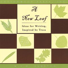 New Leaf (A): Ideas for Writing Inspired by Trees